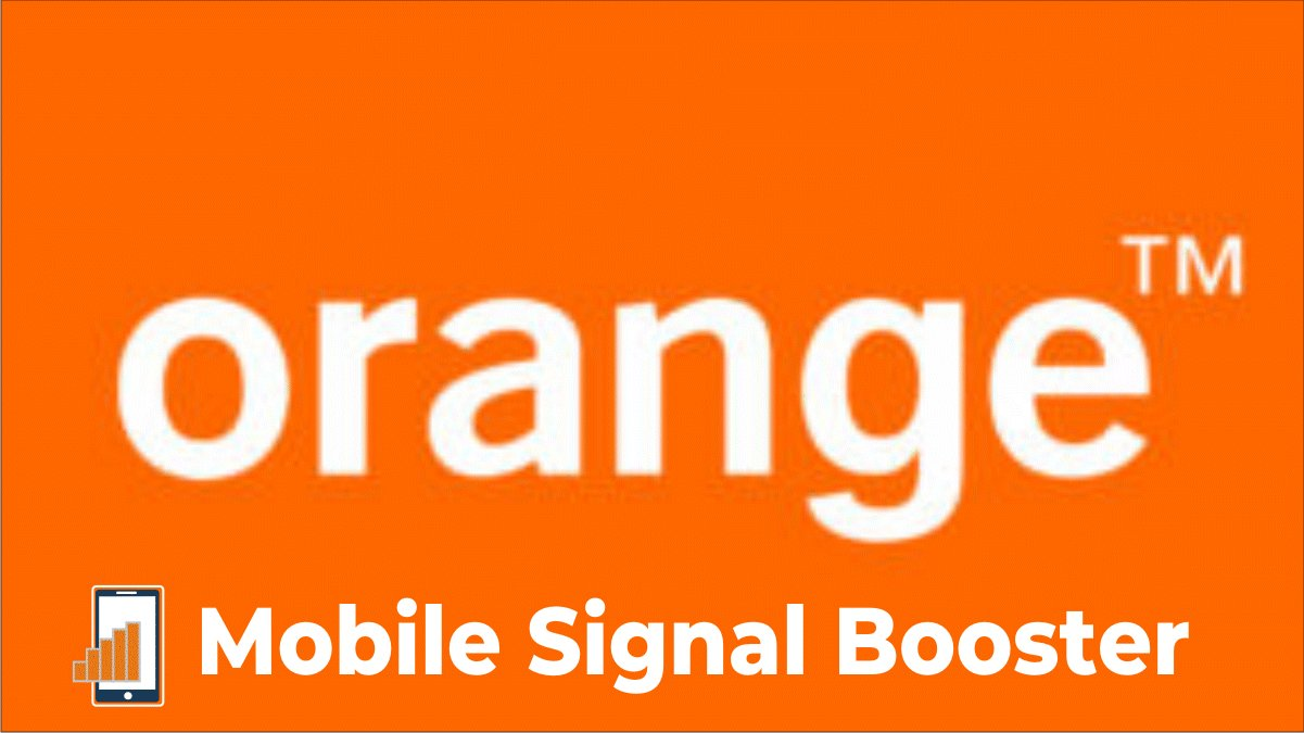 best orange mobile signal booster for uk customers in 2020